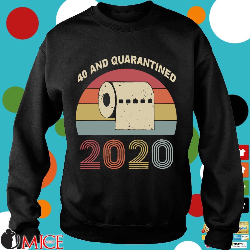 40th Birthday Quarantine The One Where I Was Quarantined 2020 Shirts d Sweater