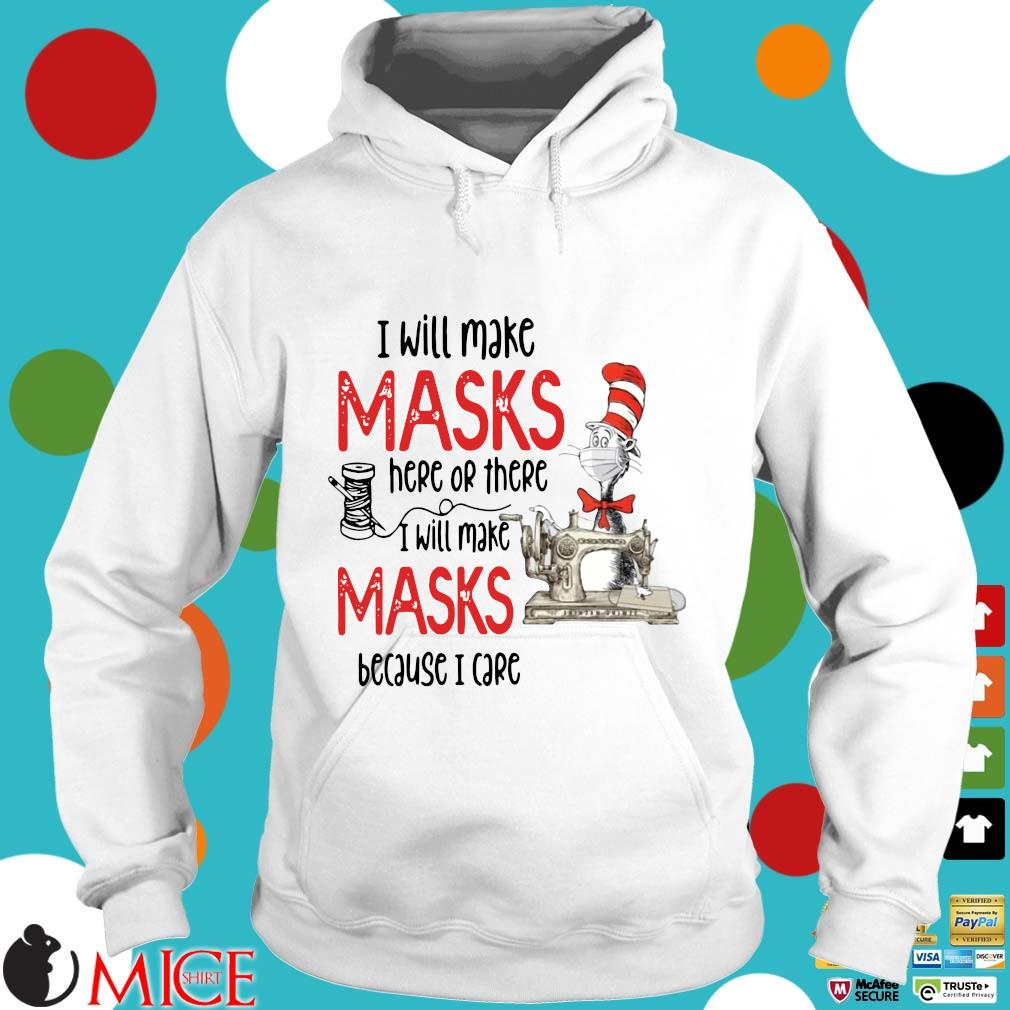 Dr Seuss I Will Make Masks Here Or There Shirt t Hoodie
