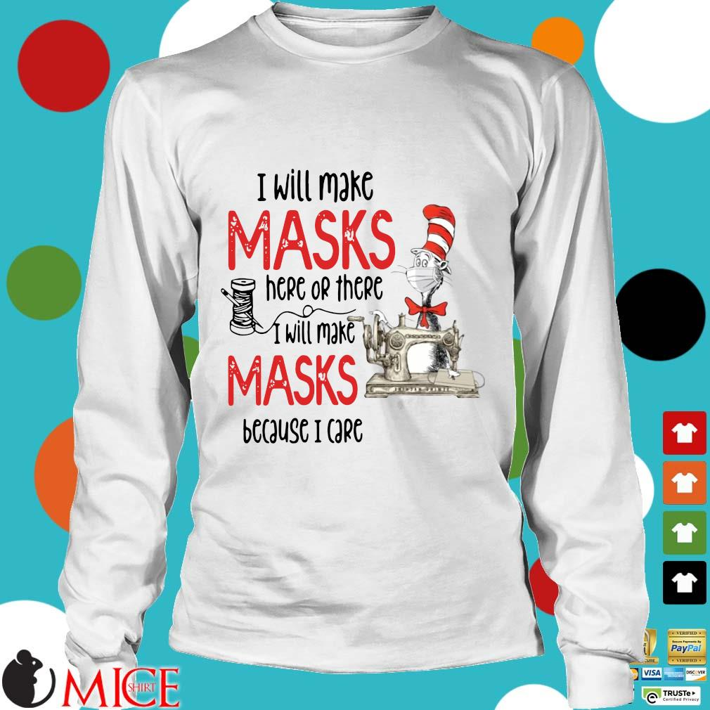 Dr Seuss I Will Make Masks Here Or There Shirt t Longsleeve
