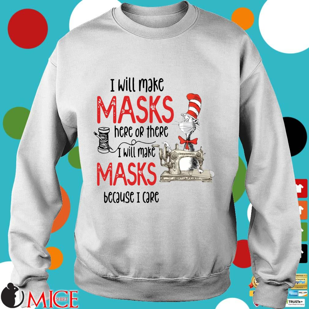 Dr Seuss I Will Make Masks Here Or There Shirt t Sweater
