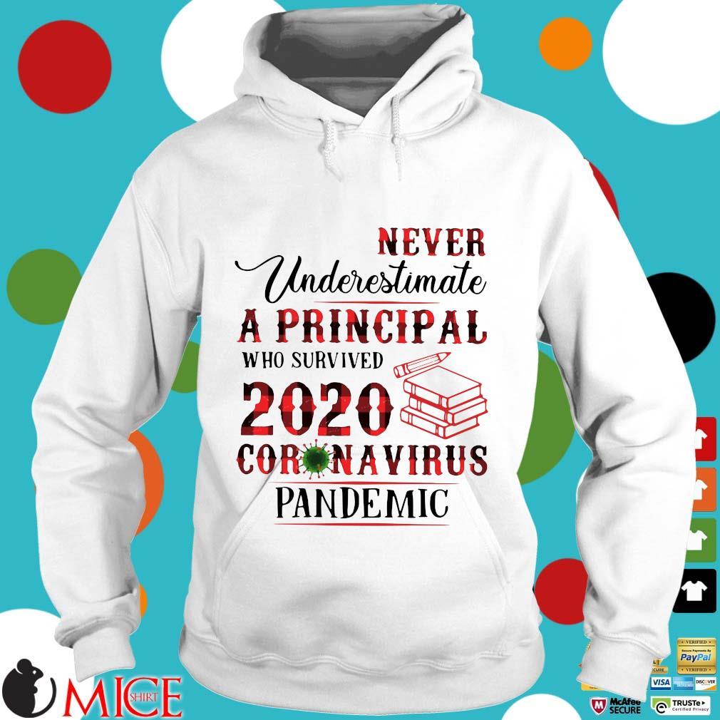 Never Underestimate A Principal Who Survived 2020 Coronavirus Pandemic Shirt t Hoodie
