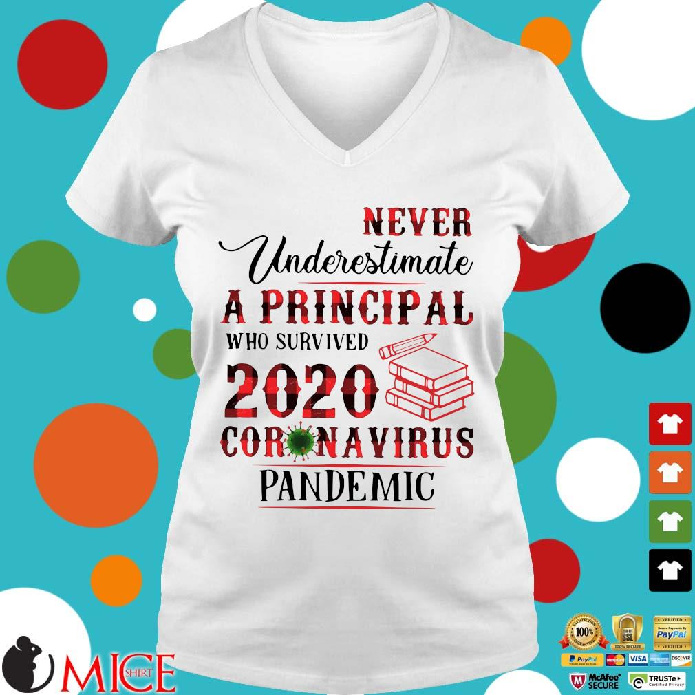 Never Underestimate A Principal Who Survived 2020 Coronavirus Pandemic Shirt t Ladies V-Neck