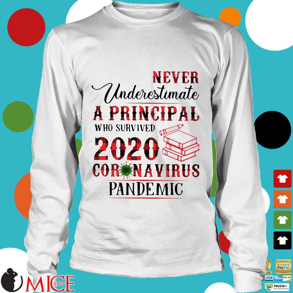Never Underestimate A Principal Who Survived 2020 Coronavirus Pandemic Shirt t Longsleeve