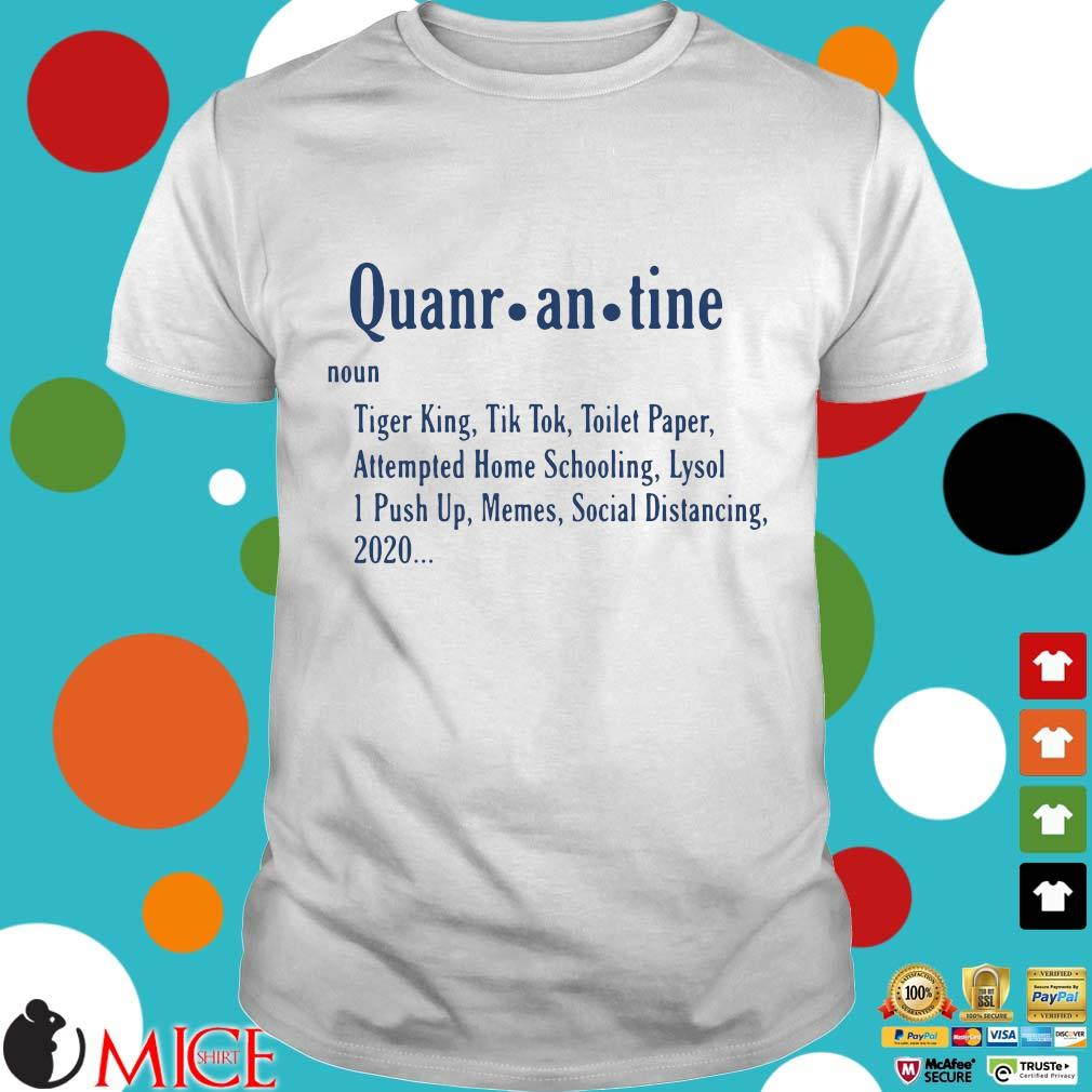 Quarantine Definition Shirt