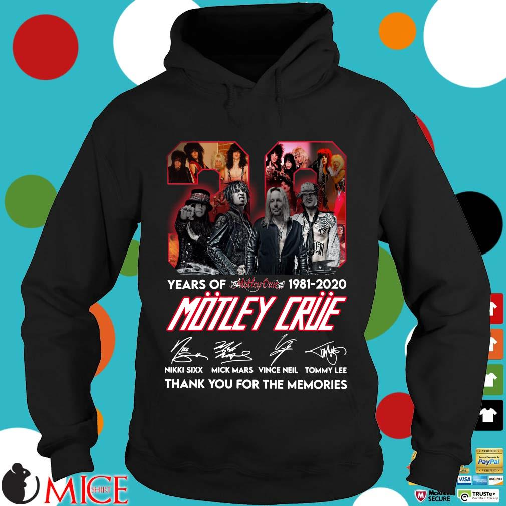 39 Year Of 1981 2020 Motley Crue Signature Thank You For The Memories Shirt d Hoodie