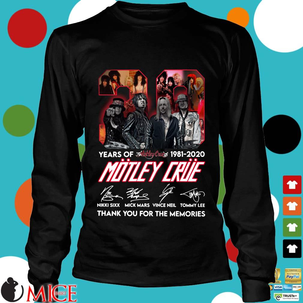 39 Year Of 1981 2020 Motley Crue Signature Thank You For The Memories Shirt d Longsleeve