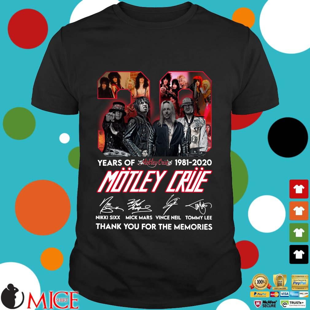 39 Year Of 1981 2020 Motley Crue Signature Thank You For The Memories Shirt
