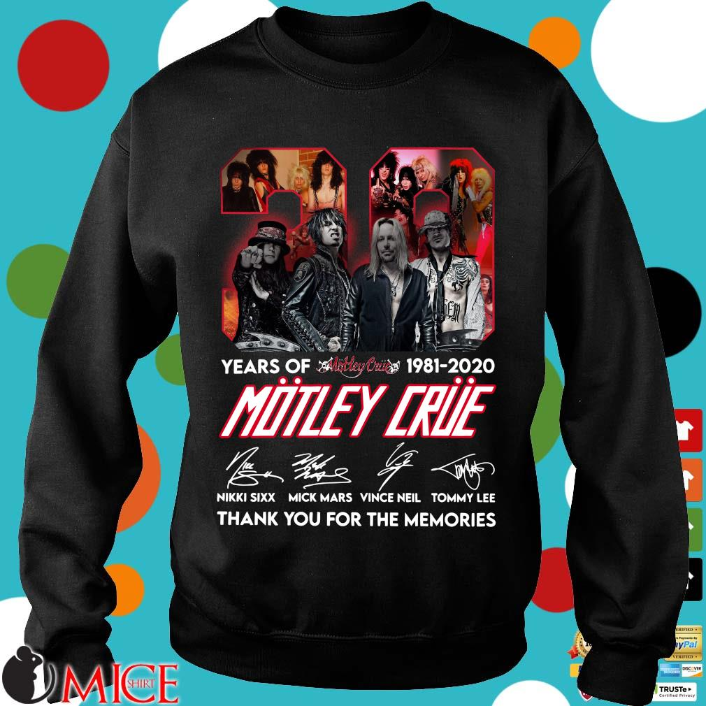 39 Year Of 1981 2020 Motley Crue Signature Thank You For The Memories Shirt d Sweater