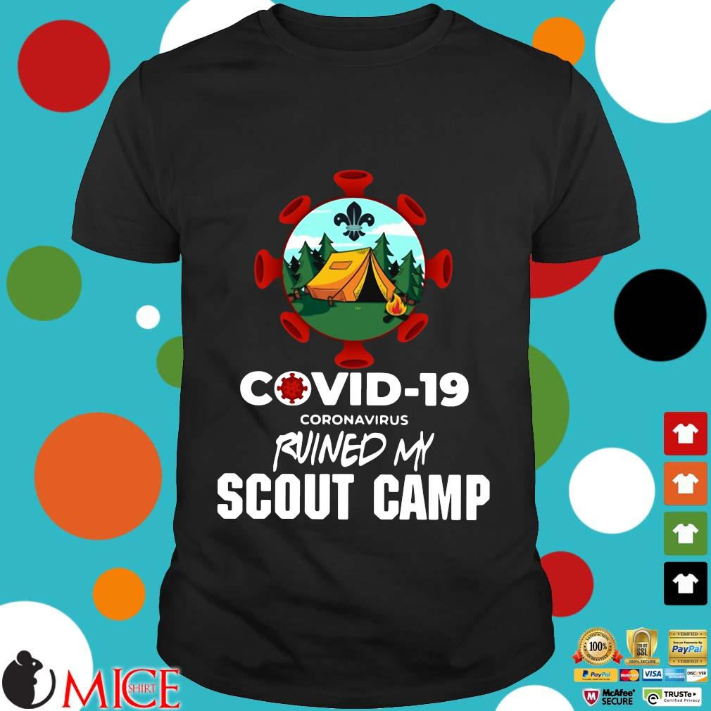 Covid 19 Coronavirus Ruined My Scout Camp Shirt