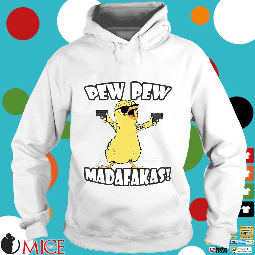 Cute Duck Pew Pew Madafakas Shirt t Hoodie
