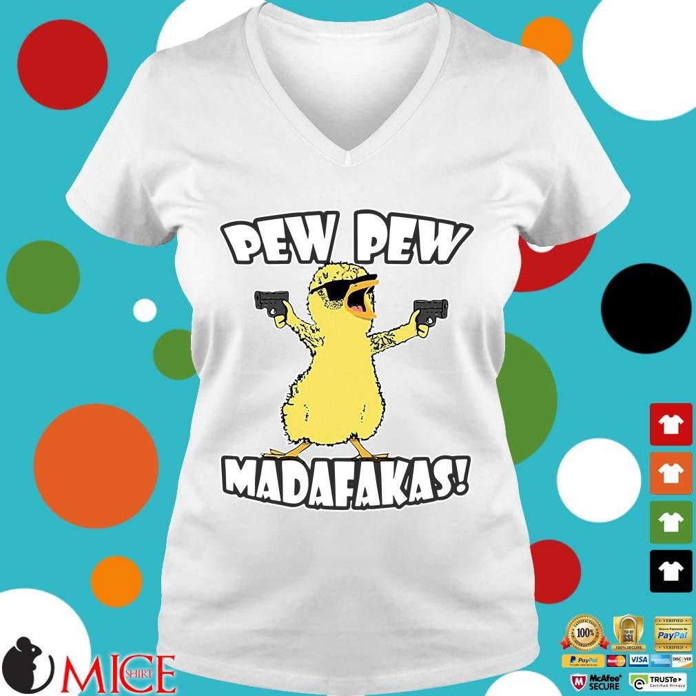 Cute Duck Pew Pew Madafakas Shirt t Ladies V-Neck