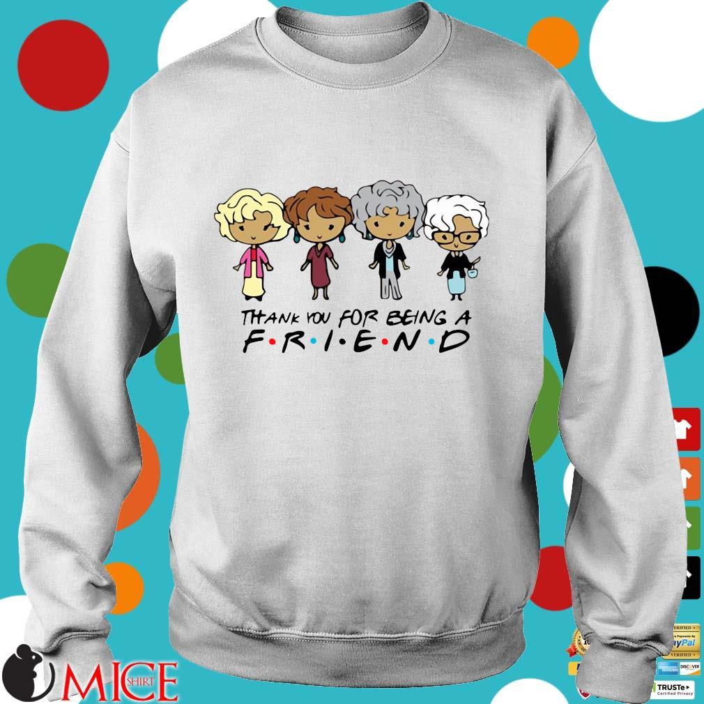 Golden Girls Thank You For Being A Friend Shirt t Sweater