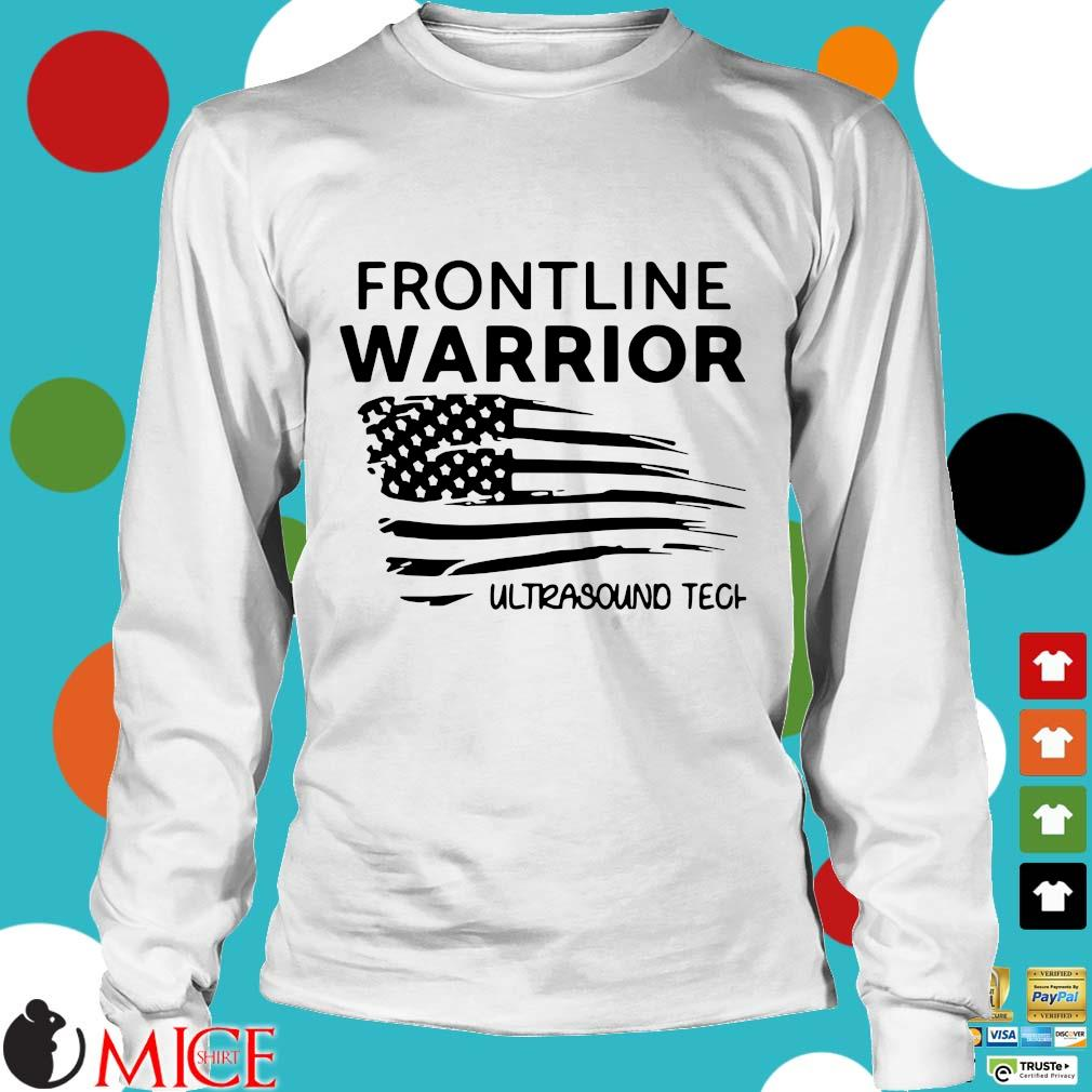 Independence Day Frontline Warrior Ultrasound Tech Shirt t Longsleeve