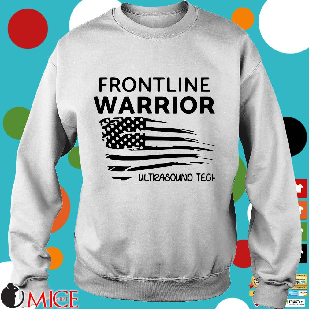 Independence Day Frontline Warrior Ultrasound Tech Shirt t Sweater