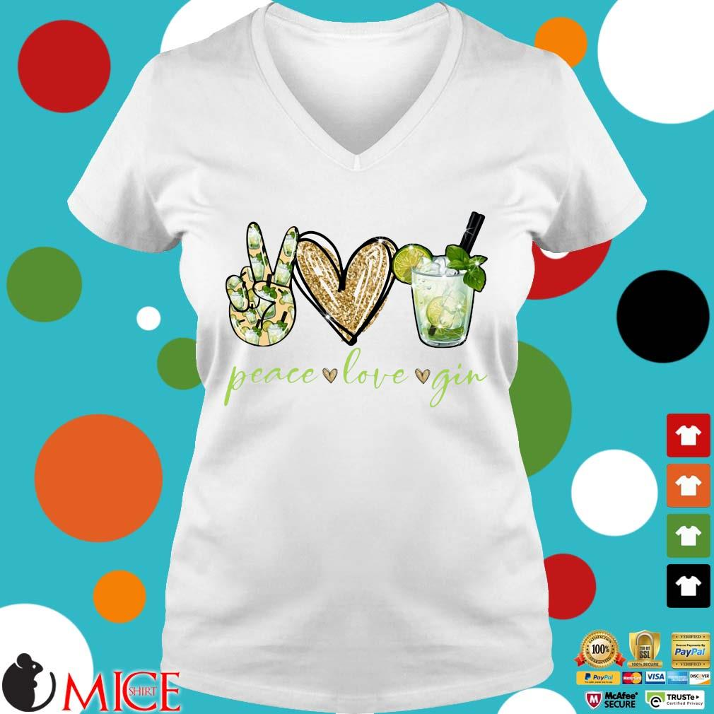 Peace Love Gin Shirt t Ladies V-Neck