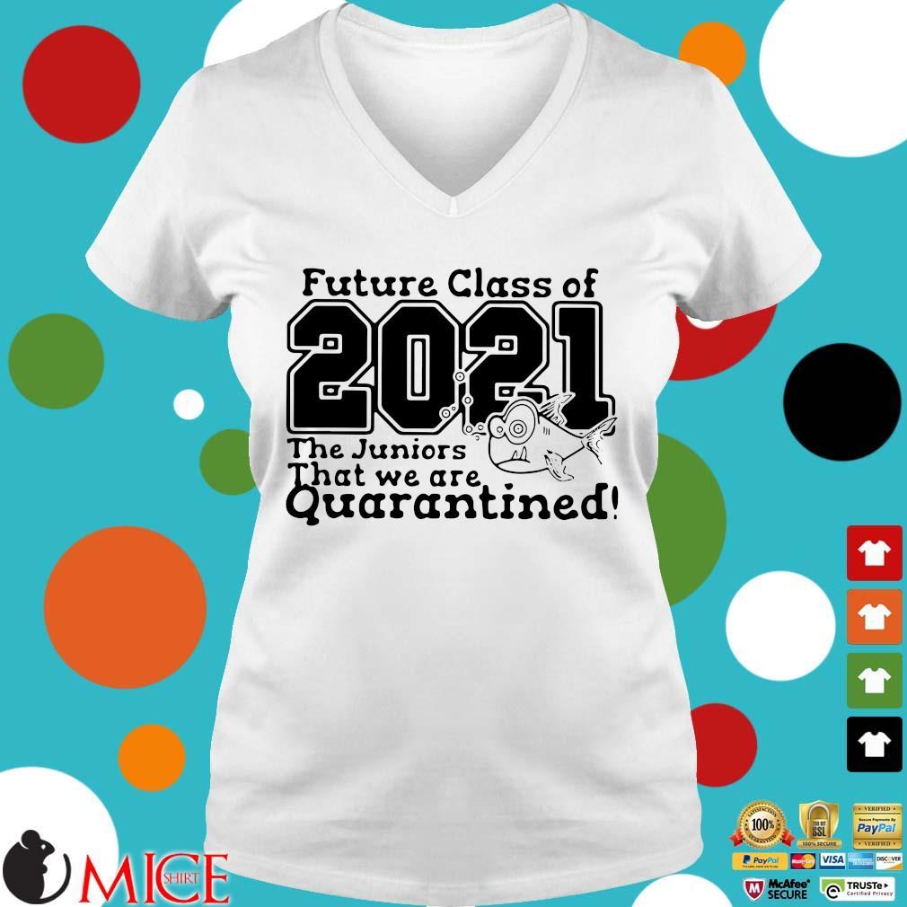 Pre Kindergarten Class Of 2021 Fish Digital Cutting File Prek Quarantine Shirt t Ladies V-Neck