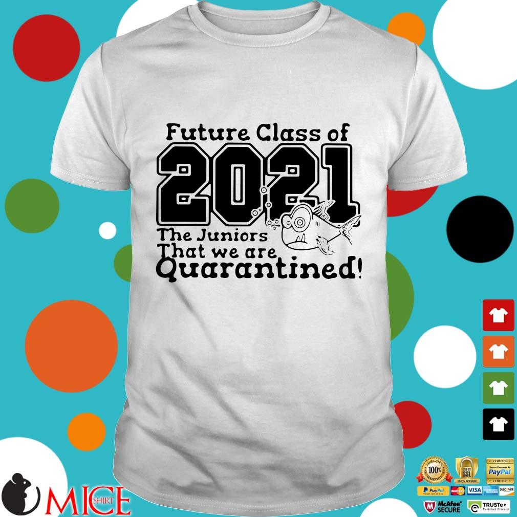 Pre Kindergarten Class Of 2021 Fish Digital Cutting File Prek Quarantine Shirt