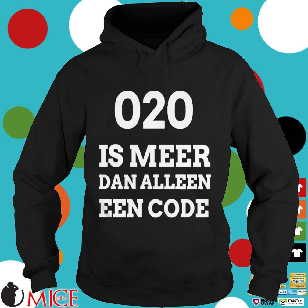 020 is meer dan alleen een code s d Hoodie