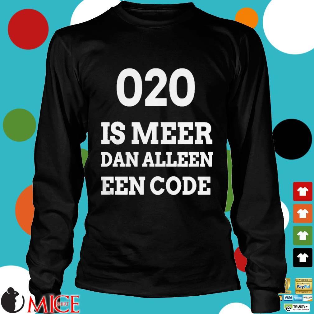 020 is meer dan alleen een code s d Longsleeve