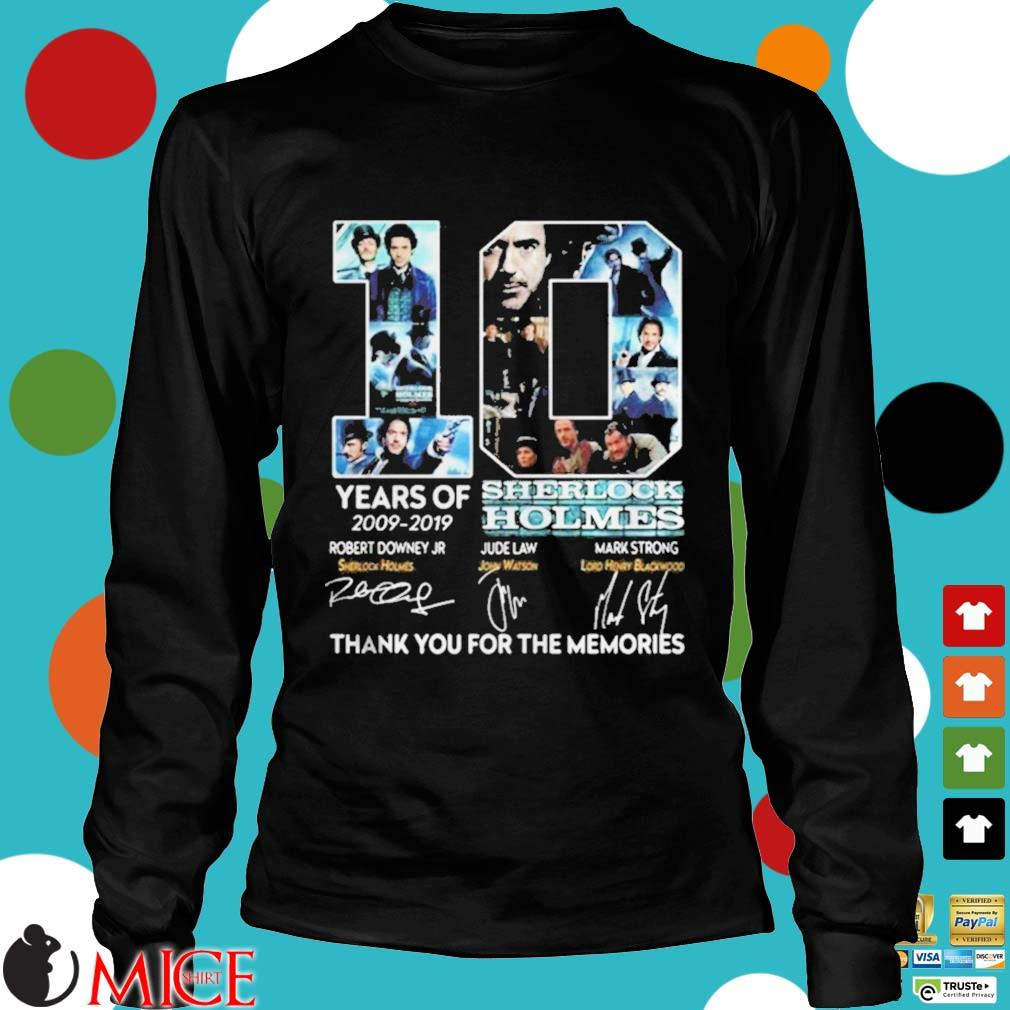 10 years of 20092019 Sherlock Holmes thank you for the memories s d Longsleeve