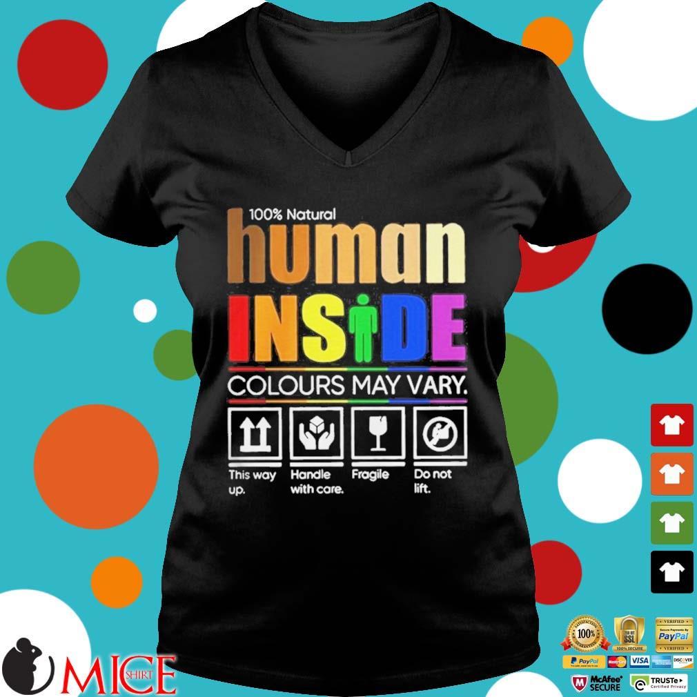 100 Natural Human Inside Colours May Vary Shirt d Ladies V-Neck
