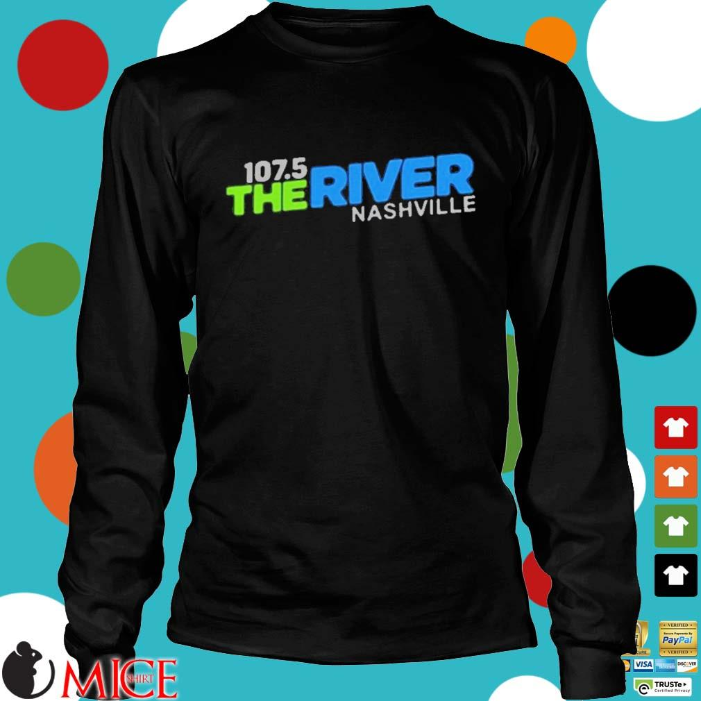 107 5 The River Nashville Shirt d Longsleeve