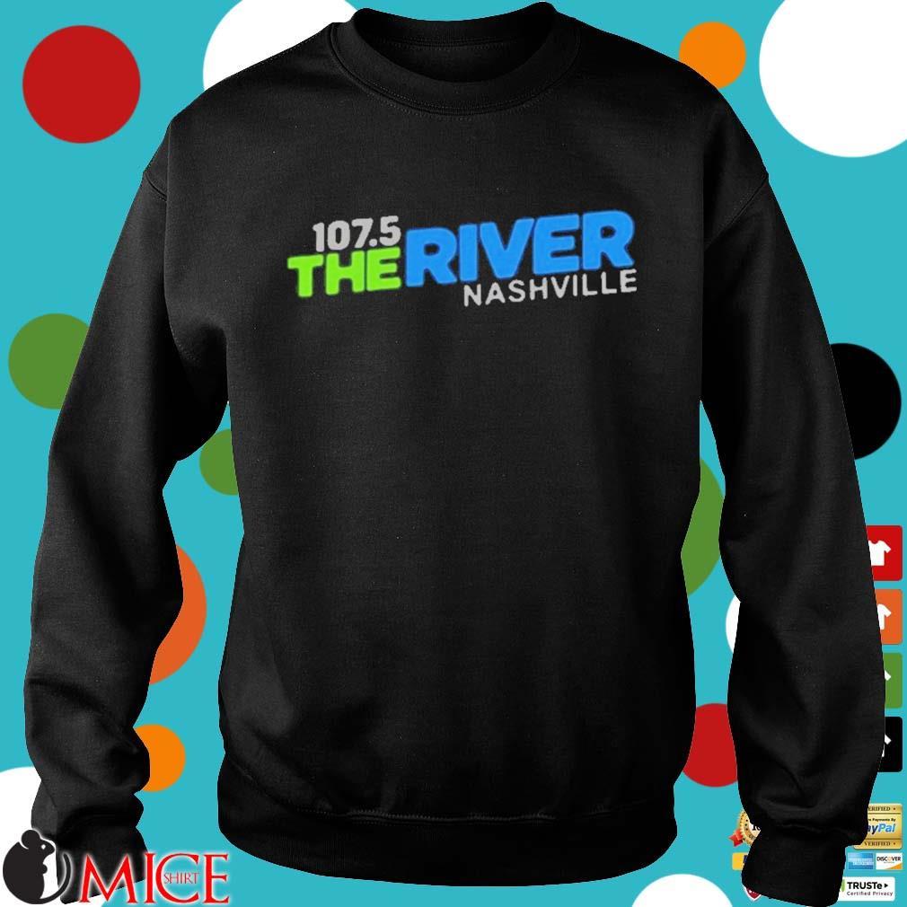 107 5 The River Nashville Shirt d Sweater