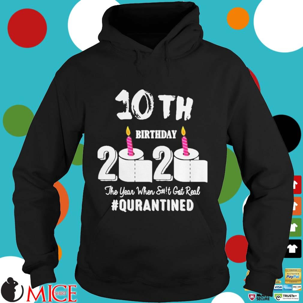 10th Birthday 2020 The Year When Shit Got Real Pin Shirt d Hoodie