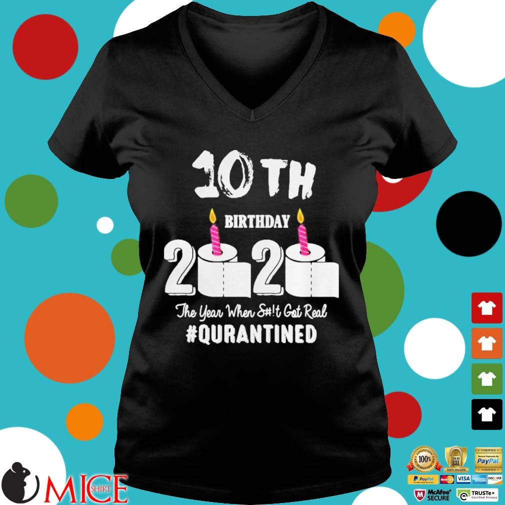 10th Birthday 2020 The Year When Shit Got Real Pin Shirt d Ladies V-Neck