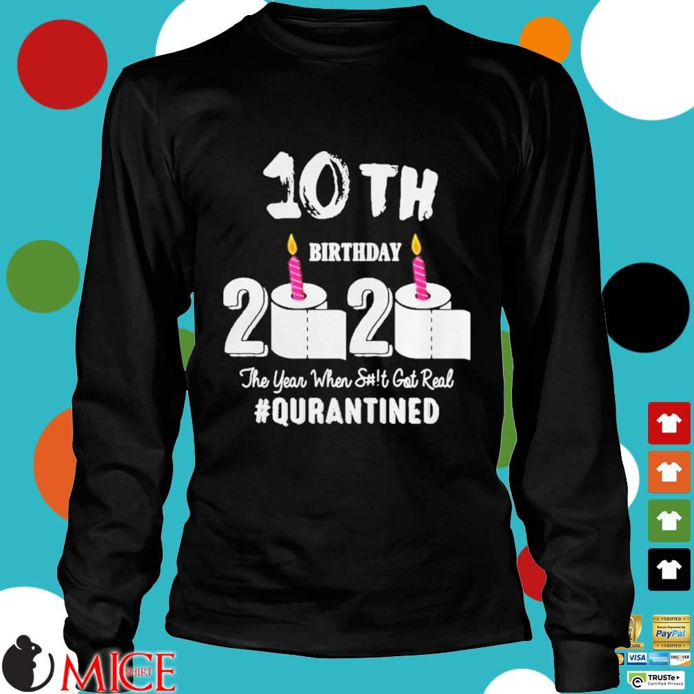 10th Birthday 2020 The Year When Shit Got Real Pin Shirt d Longsleeve