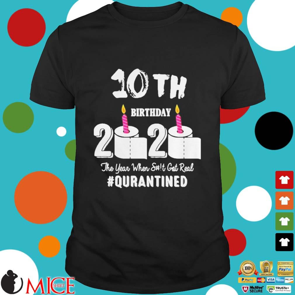 10th Birthday 2020 The Year When Shit Got Real Pin Shirt