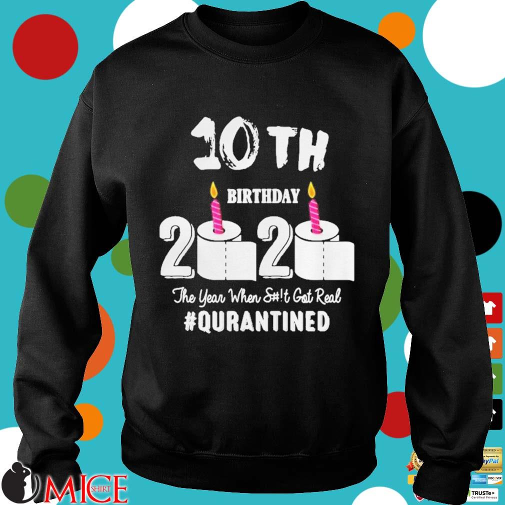 10th Birthday 2020 The Year When Shit Got Real Pin Shirt d Sweater