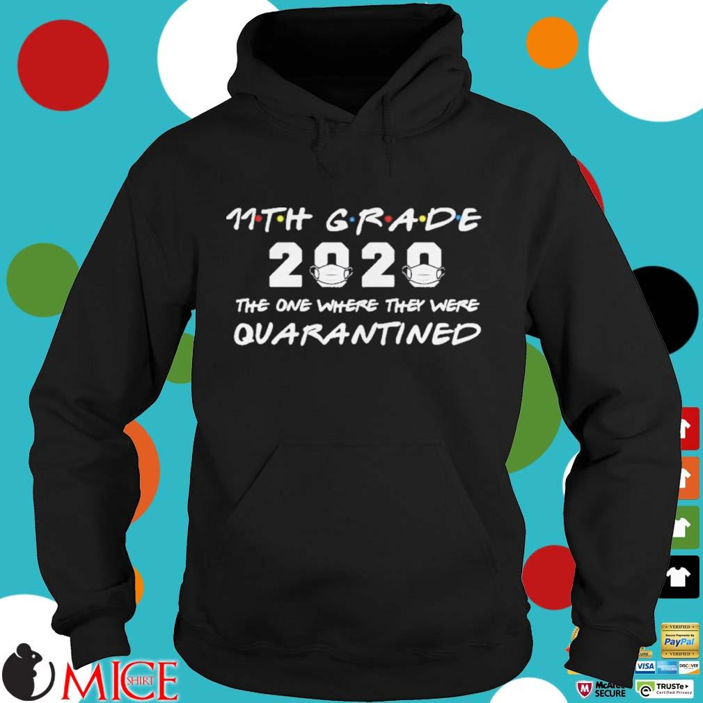 11th Grade 2020 The One Where They Were Quarantined Shirt d Hoodie