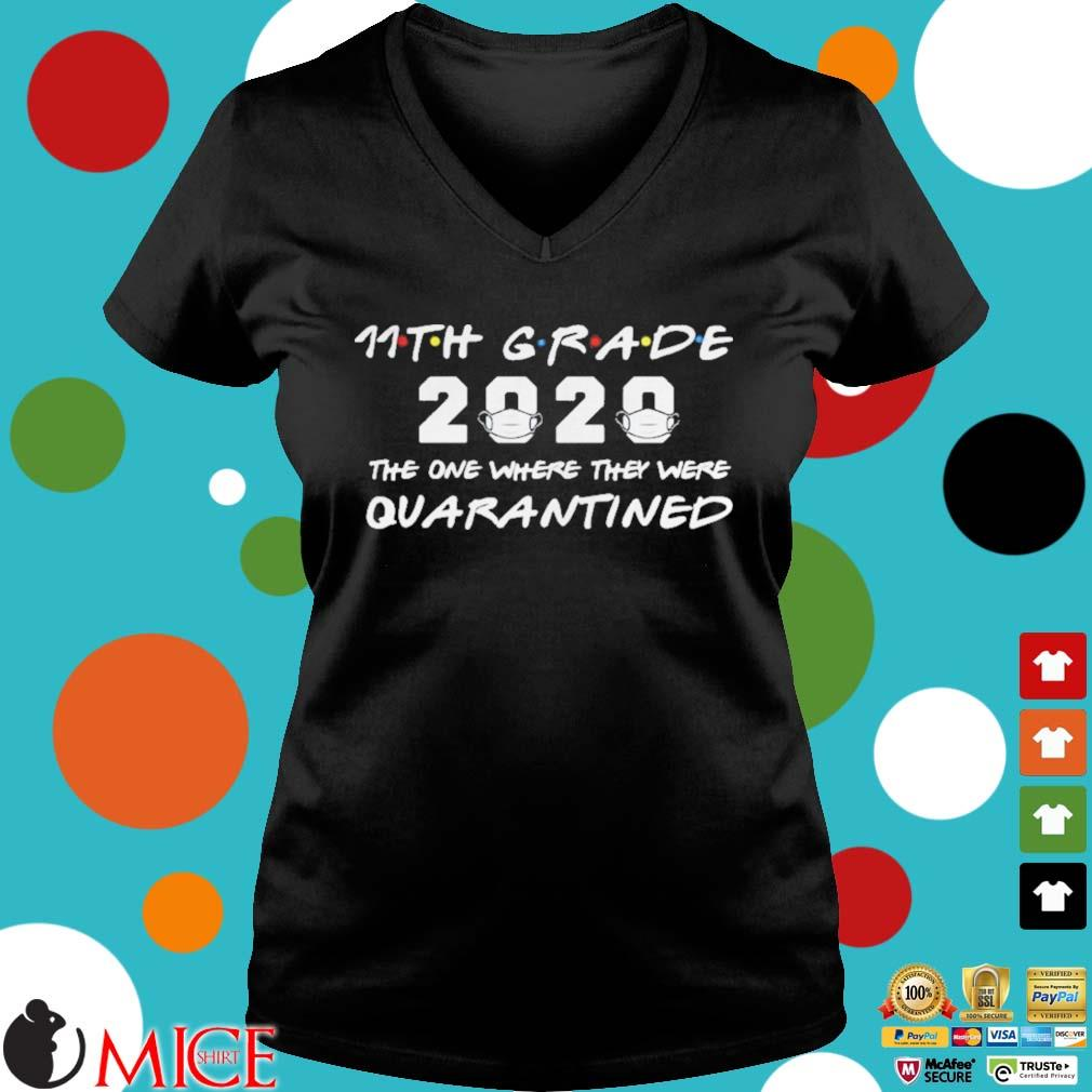 11th Grade 2020 The One Where They Were Quarantined Shirt d Ladies V-Neck