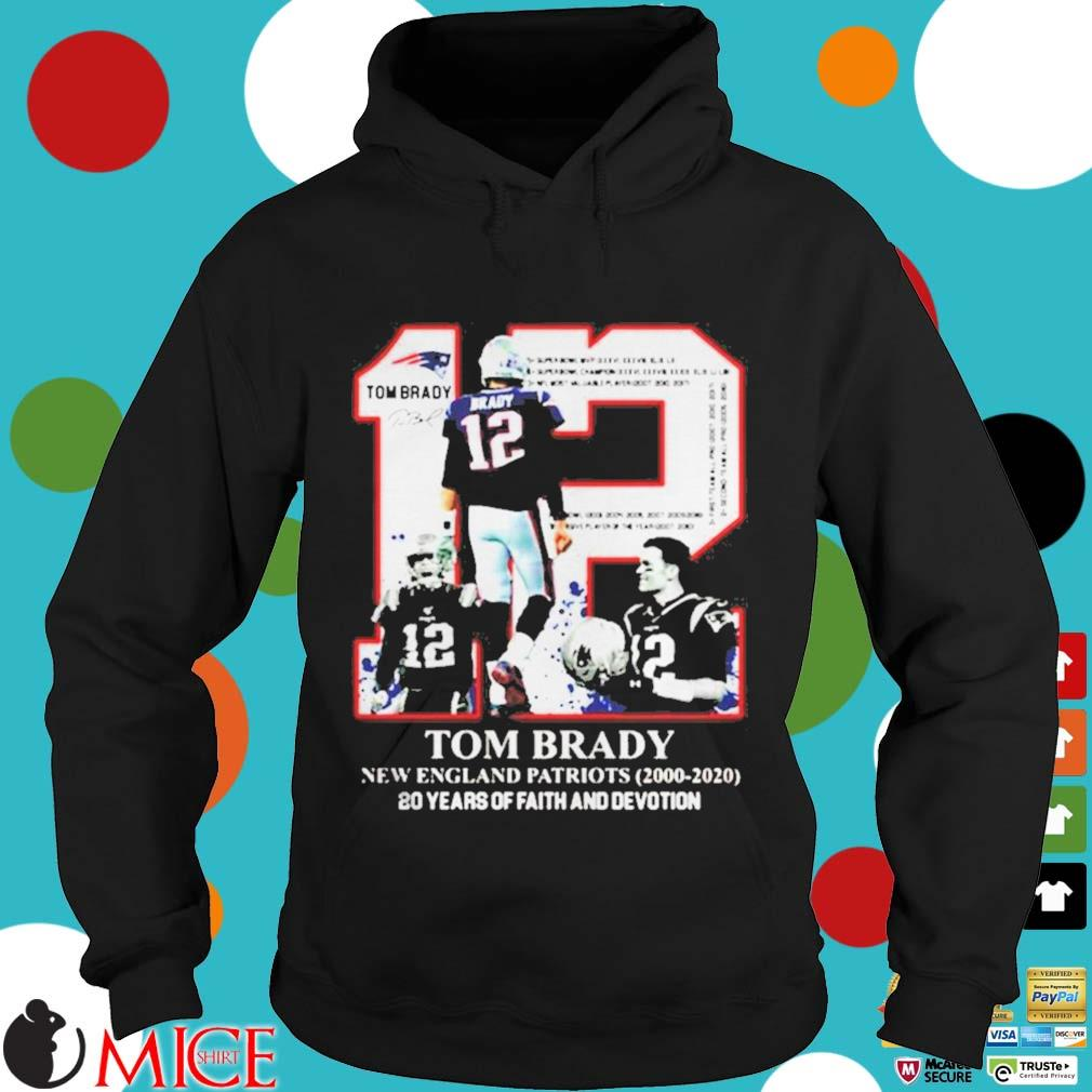 12 Tom Brady New England Patriots 20 years of faith and devotion s d Hoodie