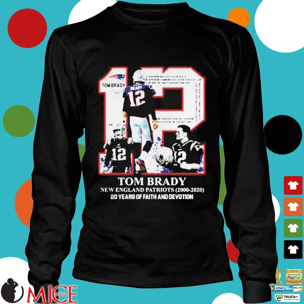 12 Tom Brady New England Patriots 20 years of faith and devotion s d Longsleeve