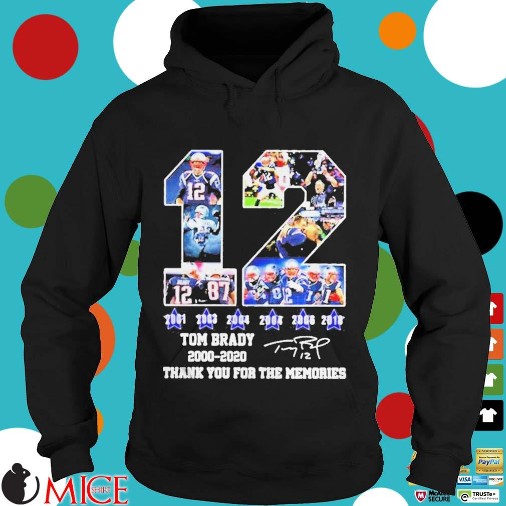 12 Tom Brady thanks for the memories signatures 20002020 s d Hoodie