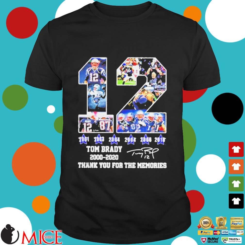 12 Tom Brady thanks for the memories signatures 20002020 shirt