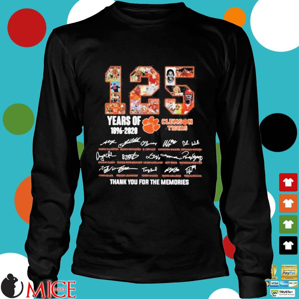 125 Years of Clemson Tigers 1896 2020 thank you for the memories s d Longsleeve