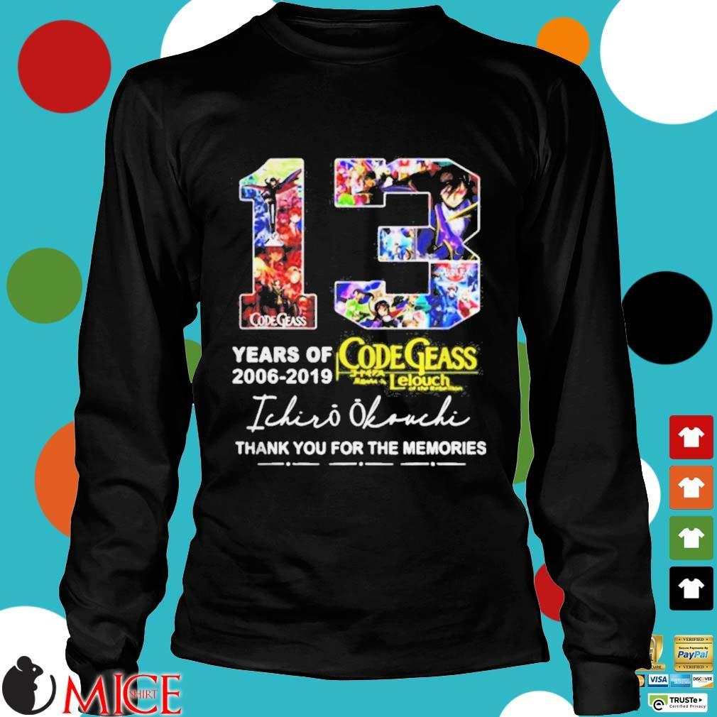 13 Years Of Code Geass 2006 2019 Ichiro Okouchi Thank You Shirt d Longsleeve