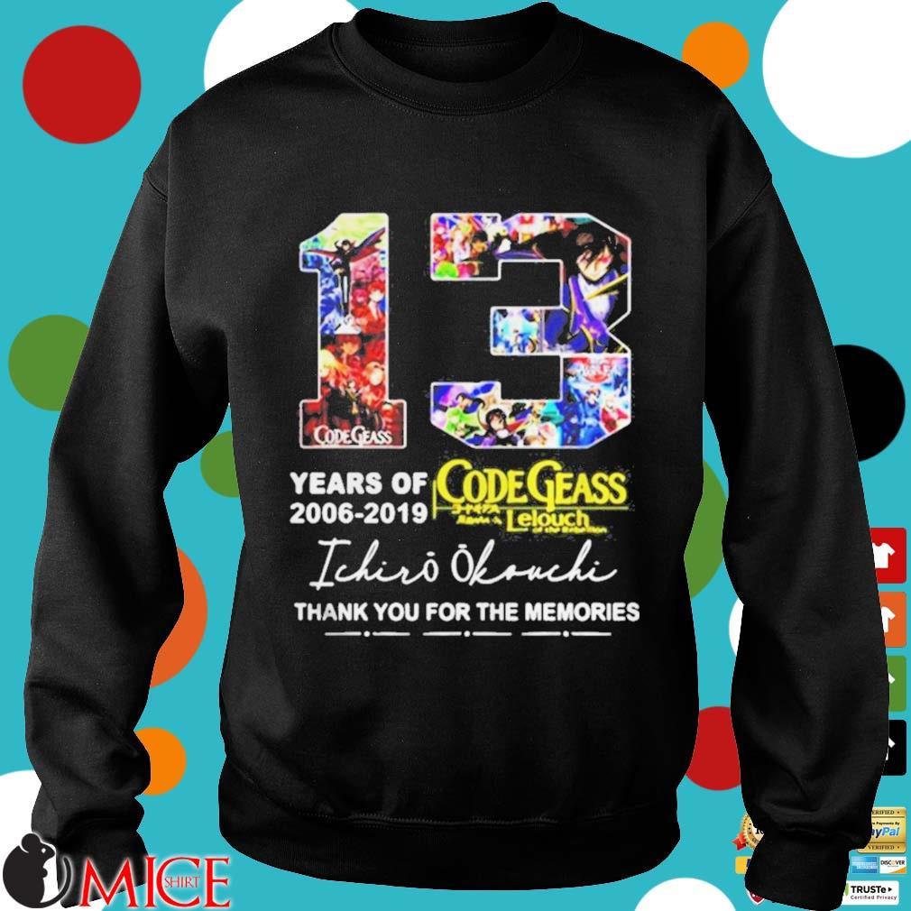 13 Years Of Code Geass 2006 2019 Ichiro Okouchi Thank You Shirt d Sweater