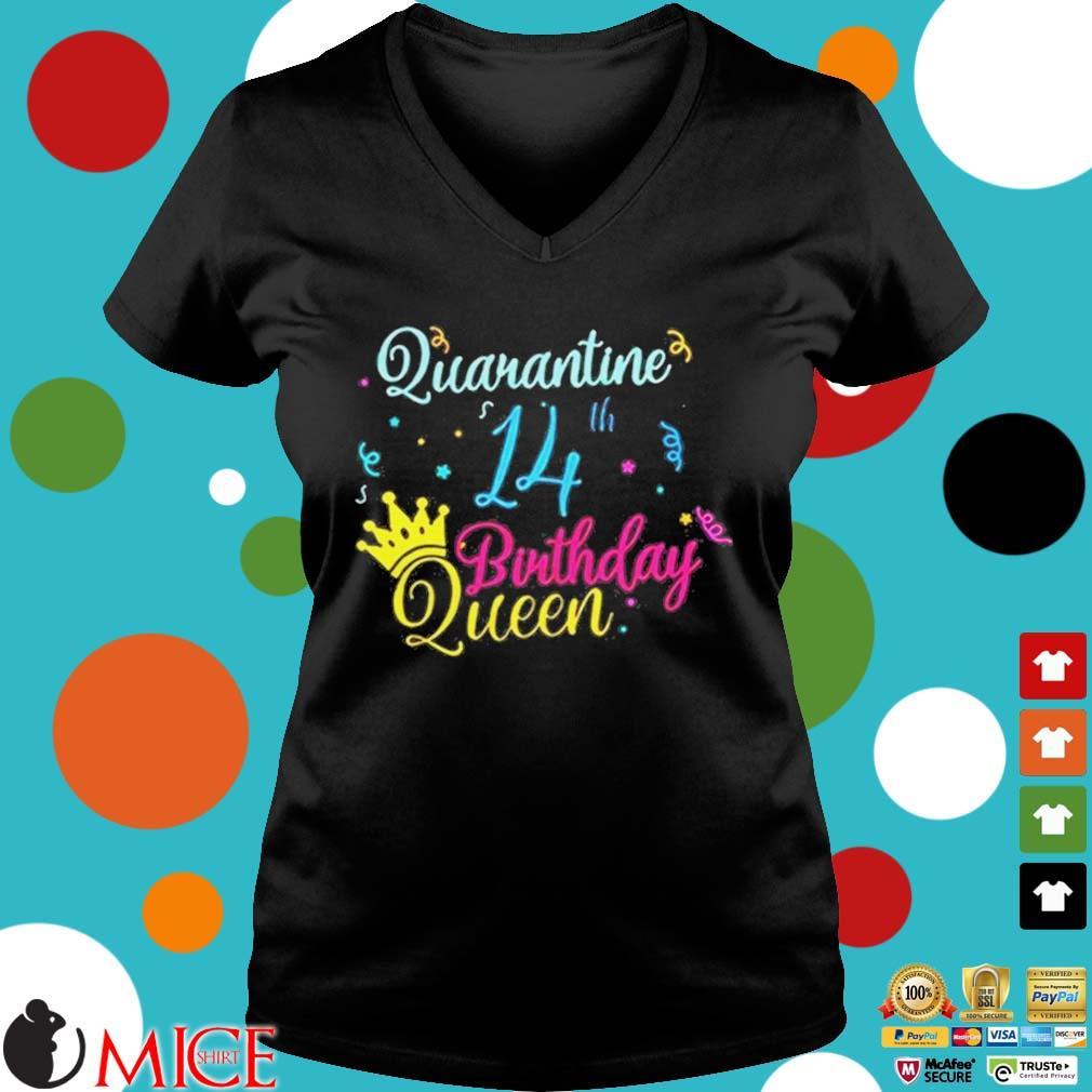 14th Birthday Quarantine Queen Crown Year Birthday Tee Shirt d Ladies V-Neck
