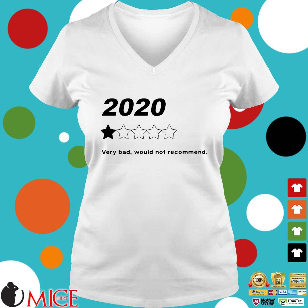 2020 Very Bad Would Not Recommend Shirt t Ladies V-Neck