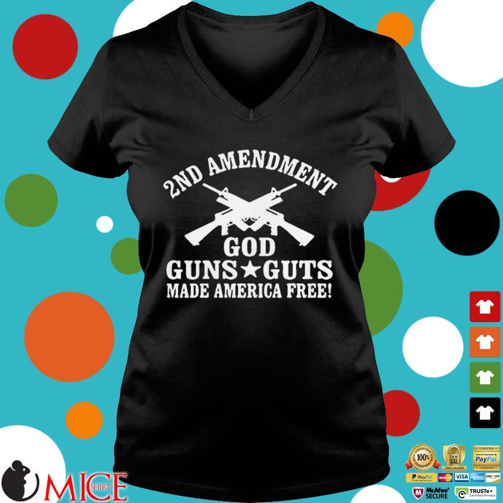 2nd Amendment God Guns Guts Made America Free Shirt d Ladies V-Neck