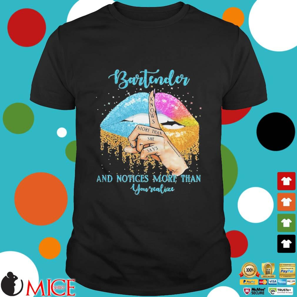 Bartender And Noties More Than You Valiae Lips Color Shirt