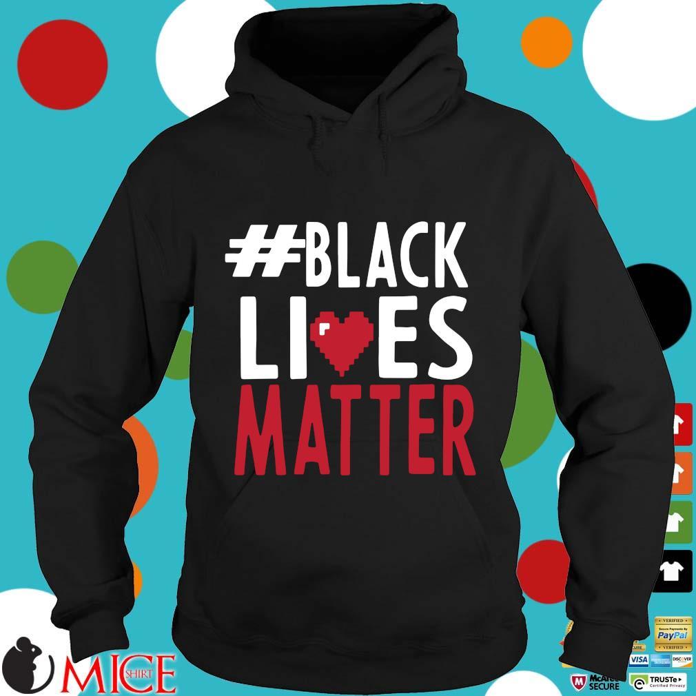 #black Lives Matter Love Shirt d Hoodie
