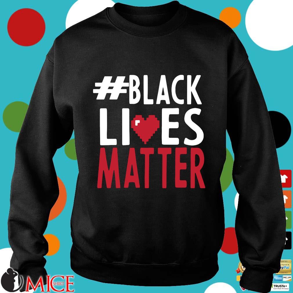 #black Lives Matter Love Shirt d Sweater