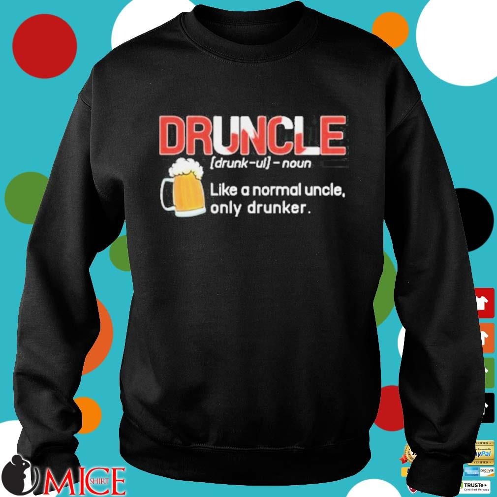 Canada druncle noun like a normal uncle only drunker beer s d Sweater