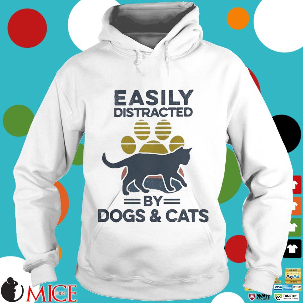 Easily Distracted By Dogs And Cats Footprint Vintage Shirt t Hoodie