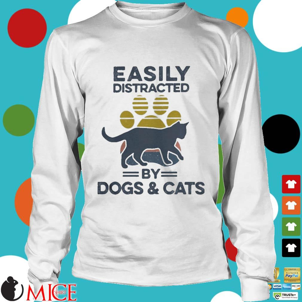 Easily Distracted By Dogs And Cats Footprint Vintage Shirt t Longsleeve